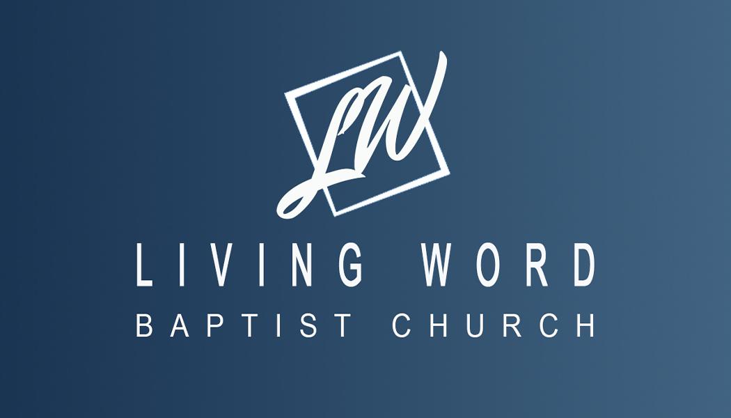 Living Word Baptist Church